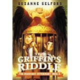 The Griffin's Riddle (The Imaginary Veterinary Book 5)