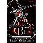 Her Cross To Bear (House of Van Helsing Book 1)