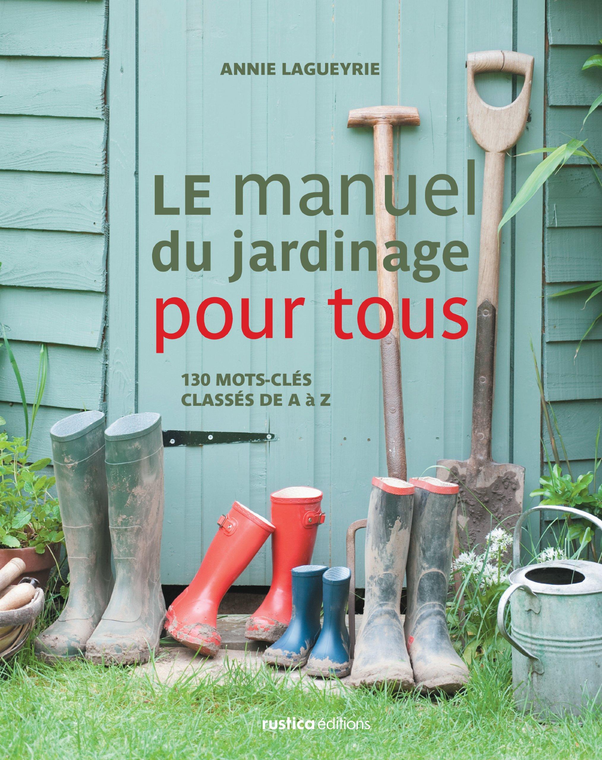 Le manuel du jardinage pour tous: Amazon.es: Lagueyrie-Kraps ...