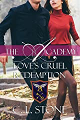 Love's Cruel Redemption: The Ghost Bird Series: #12 (The Academy) Kindle Edition