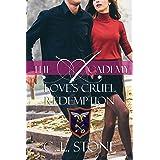 Love's Cruel Redemption: The Ghost Bird Series: #12