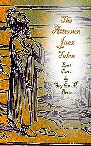The Atternen Jewz Talen: Arah 1, Part 1 (The Atternen Juez Talen)