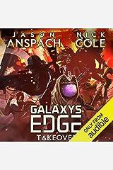 Galaxy's Edge Part VI: Takeover: Galaxy's Edge Series, Book 6   Galaxy's Edge Season 2, Book 1 Audible Audiobook
