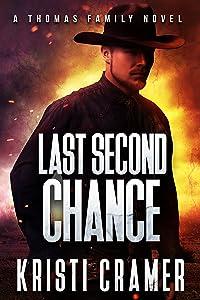 Last Second Chance (A Thomas Family Novel Book 2)