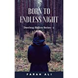 Born to Endless Night (Deerleap Hollow Series Book #2)