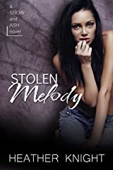 Stolen Melody: A Standalone Dark Romance (Snow and Ash Book 2) Kindle Edition