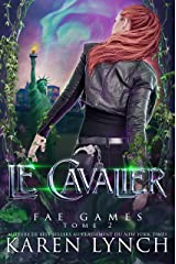 Le Cavalier (Fae Games French t. 2) (French Edition) Kindle Edition