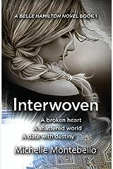 Interwoven (A Belle Hamilton Novel Book 1) Kindle Edition