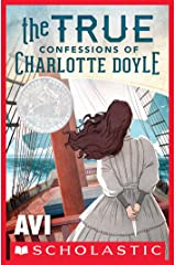 The True Confessions of Charlotte Doyle Kindle Edition