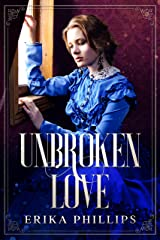 Unbroken Love: Elizabeth's Story Kindle Edition