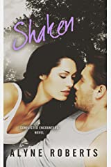 Shaken (Conflicted Encounters Book 3) Kindle Edition