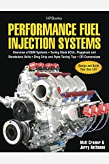 Performance Fuel Injection Systems HP1557: How to Design, Build, Modify, and Tune EFI and ECU Systems.Covers Components, Se nsors, Fuel and Ignition Requirements, ... Tuning the Stock ECU, Piggyback and Stan Kindle Edition