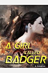 A Girl Called Badger (Valley of the Sleeping Birds Book 1) Kindle Edition