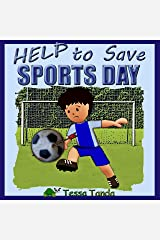 Help to Save Sports Day Kindle Edition