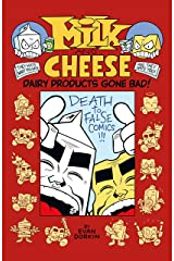 Milk and Cheese: Dairy Products Gone Bad Paperback