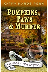 Pumpkins, Paws and Murder (A Dickens & Christie mystery Book 2) Kindle Edition