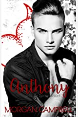 Anthony: A Bully Series Short Kindle Edition