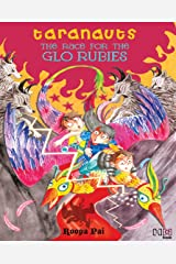 The Race for the Glo Rubies (Taranauts Book 4) Kindle Edition