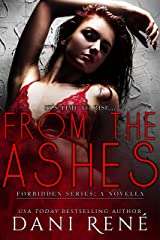 From the Ashes: A Forbidden Series Novella Kindle Edition