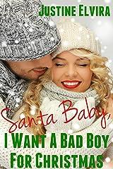 Santa Baby, I Want A Bad Boy For Christmas Kindle Edition