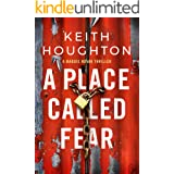 A Place Called Fear (Maggie Novak Thriller Book 2) (English Edition)