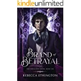 Brand of Betrayal (Imdalind Series Book 6)