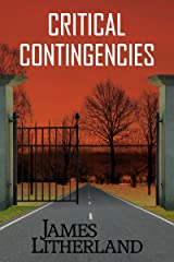 Critical Contingencies (Slowpocalypse Book 1) Kindle Edition