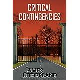 Critical Contingencies (Slowpocalypse Book 1)