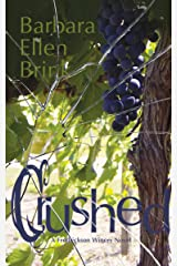 Crushed (The Fredrickson Winery Novels Book 2) Kindle Edition