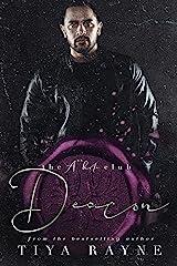 Deacon : The A**hole Series Kindle Edition