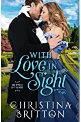 With Love in Sight (The Twice Shy Series Book 1) Kindle Edition