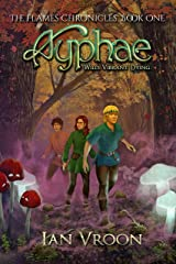 Ayphae: Wild. Vibrant. Dying. (The Flames Chronicles Book 1) Kindle Edition