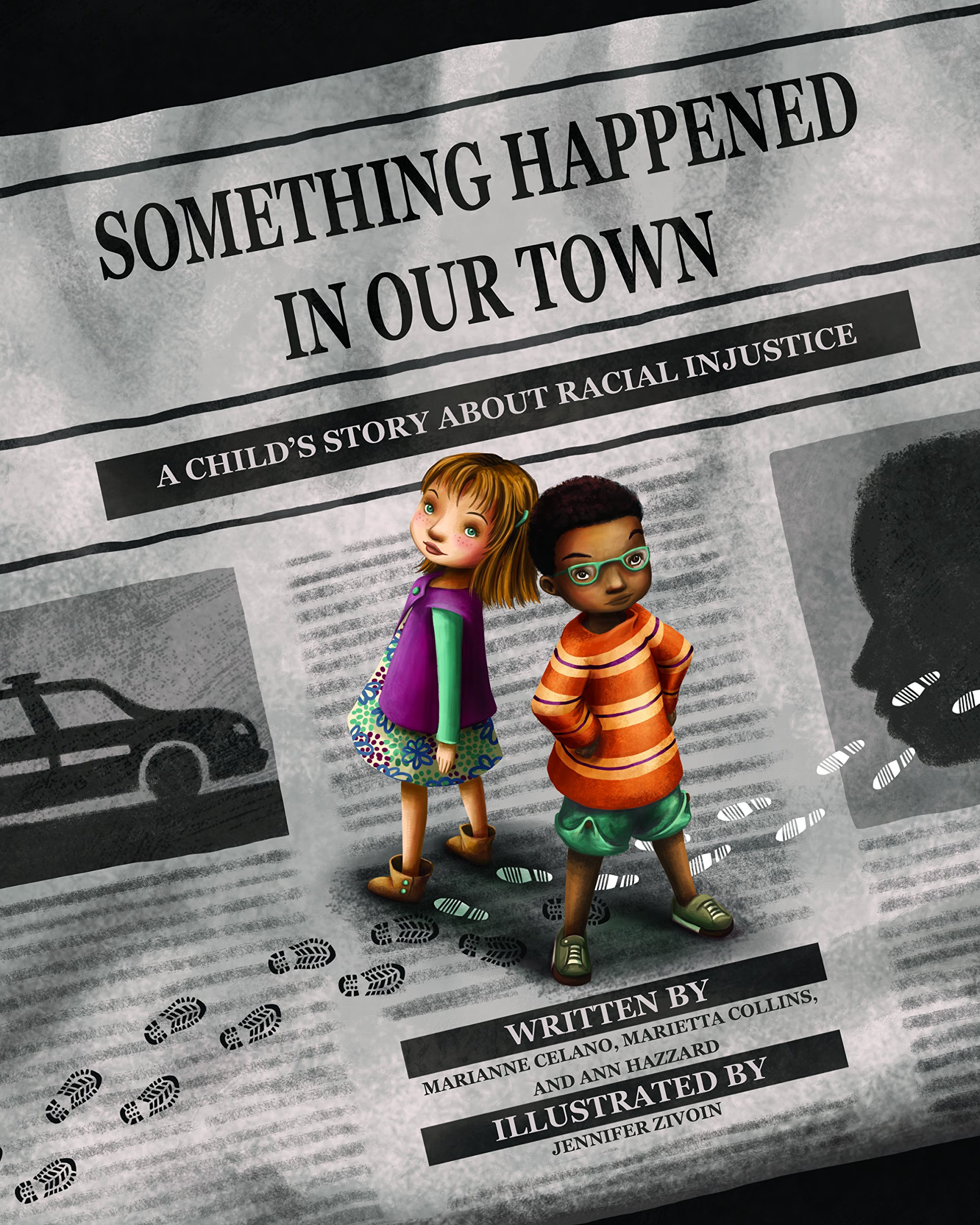 Something Happened in Our Town (A Child's Story About Racial Injustice):  Celano, Marianne: 9781433828546: Amazon.com: Books