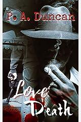 Love Death Kindle Edition