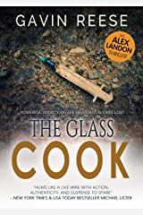 The Glass Cook: A gripping and authentic crime thriller (Alex Landon Case Files Book 1) Kindle Edition