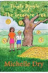 Tingle Dingle and The Treasure Tree (Fun Fairy Tales Book 2) Kindle Edition