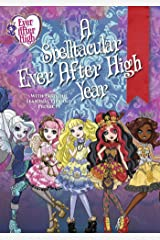 Ever After High - A Spelltacular Year Hardcover