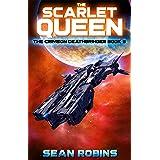 The Scarlet Queen : A Crimson Deathbringer Series Prequel Adventure (The Crimson Deathbringer Series Book 5)