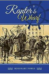 Ranter's Wharf Kindle Edition