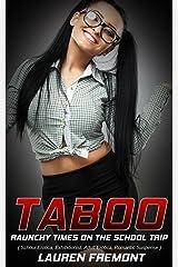 TABOO: Raunchy Times on the School Trip ( School Erotica, Exhibitionist, Adult Erotica, Romantic Suspense ) (Spanish Edition) Kindle Edition