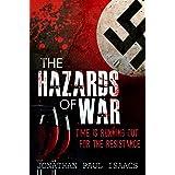 The Hazards of War