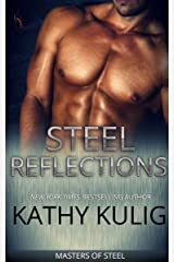 Steel Reflections (Masters of Steel series Book 1) Kindle Edition