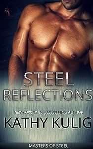 Steel Reflections (Masters of Steel series Book 1)