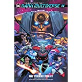 Tales from the Dark Multiverse II (2019-) (Tales from the Dark Multiverse (2019-) Book 2)