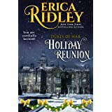 Holiday Reunion: A Second Epilogue Short Story (Dukes of War Book 9)