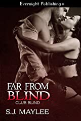 Far from Blind (Club Blind Book 2) Kindle Edition