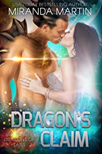 Dragon's Claim: A SciFi Alien Romance (Red Planet Dragons of Tajss Book 9)