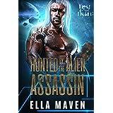 Hunted By The Alien Assassin (A SciFi Alien Warrior Romance) (Mates of the Kaluma Book 1)