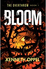 Bloom (The Overthrow Book 1) Kindle Edition