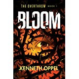 Bloom (The Overthrow)